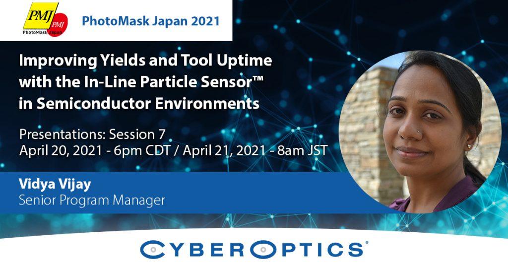 CyberOptics to Present at PhotoMask Japan 2021
